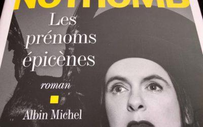 Ils en parlent : «Les prénoms épicènes» d'Amélie Nothomb
